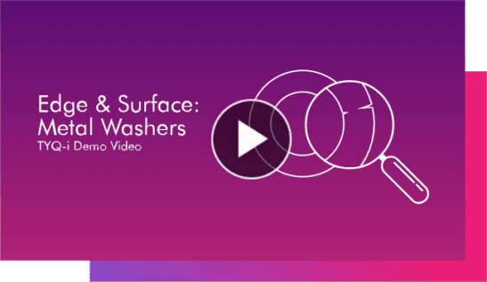 TYQ-i Metal washers Edge and Surface Detection